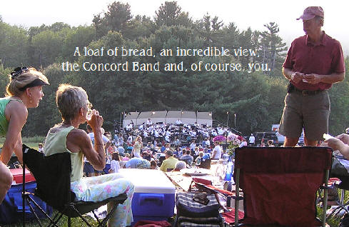 A loaf of bread, an incredible view, the Concord Band and, of course, you.